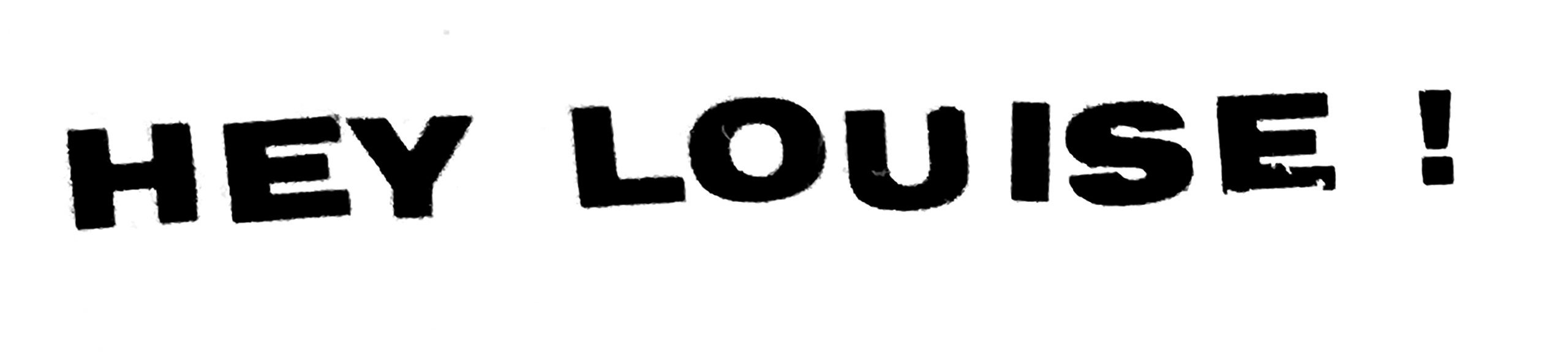 Hey Louise !