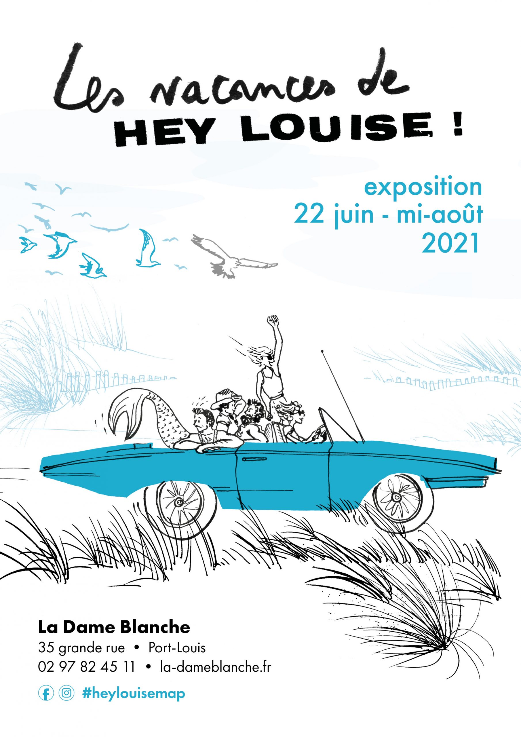 Exposition Hey Louise Dame Blanche